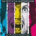 Petty, Tom - LET ME UP (I'VE HAD..