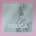 POLICA - WHEN WE STAY ALIVE