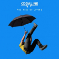 KODALINE - POLITICS OF LIVING (BLUE VINYL)