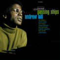 Hill, Andrew - PASSING SHIPS