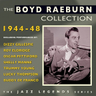 RAEBURN,  BOYD -ORCHESTRA- - BOYD RAEBURN COLLECTION..