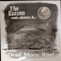 RANSOM/JERRY A. - 7-DEAD MOON.. -COLOURED-
