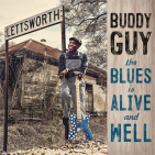 Guy, Buddy - BLUES IS ALIVE & WELL