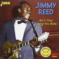 Reed, Jimmy - AIN'T THAT LOVING YOU..