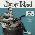 Reed, Jimmy - MR LUCK: COMPLETE VEE-JAY SINGLES
