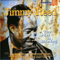 Reed, Jimmy - SUN IS SHINING