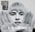 RELF, KEITH - ALL THE FALLING ANGELS