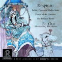 RESPIGHI, O. - BELKIS/QUEEN OF SHEBA