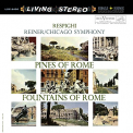 RESPIGHI/RENIER - Pines of Rome & Fountains of Rome