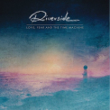 Riverside - LOVE, FEAR AND THE TIMEMA