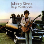 Rivers, Johnny - HELP ME RHONDA -REMAST-