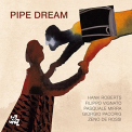 Roberts, Hank - PIPE DREAM