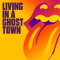 Rolling Stones - LIVING IN A GHOST TOWN (JPN)