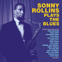 Rollins, Sonny - SONNY ROLLINS PLAYS THE BLUES
