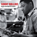 Rollins, Sonny - SONNY ROLLINS & THE CONTEMPORARY LEADERS (DLX)