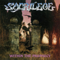 Sacrilege - WITHIN THE PROPHECY -BT-