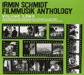 Schmidt, Irmin - ANTHOLOGY SOUNDTRACK 1..