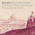 SCHUBERT / COPENHAGEN PHILHARMONIC - EARLY SYMPHONIES & STAGE MUSIC (HYBR)