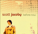Jacoby, Scott - Before Now