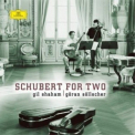 Shaham, Gil - SCHUBERT FOR TWO
