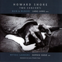 Shore,Howard - TWO CONCERTI