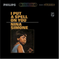 Simone, Nina - I PUT A SPELL ON YOU