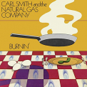 SMITH, CARL & THE NATURAL GAS COMPANY - BURNIN'