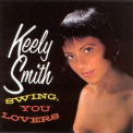 Smith, Keely - SWING, YOU LOVERS