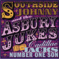 SOUTHSIDE JOHNNY & THE ASBURY JUKES - CADILLAC JACK'S NUMBER ONE SON (UK)