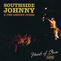 SOUTHSIDE JOHNNY & THE ASBURY JUKES - HEARTS OF STONE LIVE