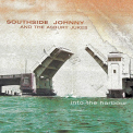 SOUTHSIDE JOHNNY & THE ASBURY JUKES - INTO THE HARBOUR-REISSUE-