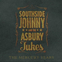SOUTHSIDE JOHNNY & THE ASBURY JUKES - MERCURY YEARS