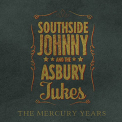 SOUTHSIDE JOHNNY & THE ASBURY JUKES - MERCURY YEARS (UK)