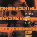 SOUTHSIDE JOHNNY & THE ASBURY JUKES - MESSIN' WITH THE BLUES