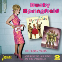 Springfield, Dusty - EARLY YEARS - FEATURING THE LANA SISTER/ THE SPRIN