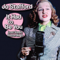 Stafford, Jo - IT HAD TO BE YOU - LOST..
