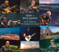 HACKETT, STEVE & DJABE - Life Is a Journey: The Budapest Live Tapes (2CD + DVD)