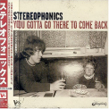Stereophonics - YOU GOTTA GO THERE .. + 1