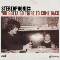 Stereophonics - YOU GOTTA GO THERE TO COME BACK (REIS)