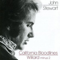 Stewart, John - CALIFORNIA BLOODLINES/WILLARD