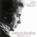 Stewart, John - CALIFORNIA BLOODLINES/WIL