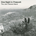 Stewart, John - ONE NIGHT IN PRESCOTT (JEWL)