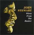 Stewart, John - WIRES FROM THE BUNKER