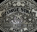 Strait, George - STRAIT OUT OF THE BOX 2