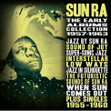 Sun Ra - EARLY ALBUMS COLLECTION: 1957-1963