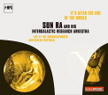 Sun Ra - IT'S AFTER THE END OF THE