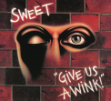 Sweet - GIVE US A WINK (EXTENDED EDITION)