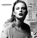 Swift,Taylor - REPUTATION