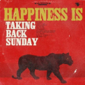Taking Back Sunday - HAPPINESS IS (DIG)