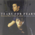 Tears for Fears - EVERYBODY WANTS TO RULE..